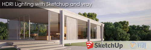 How to set up and light a sketchup exterior scene with sketchup and vray